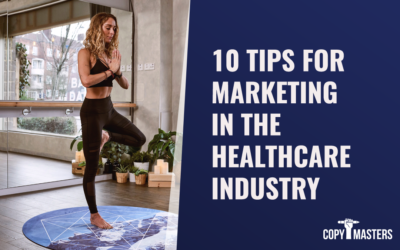 10 Tips for Marketing in the Healthcare Industry
